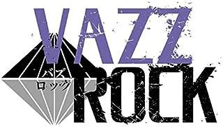 「VAZZROCK」bi-colorシリーズ3rdシーズン5「築 二葉-topaz×sapphire- 世界で一番身近なライバル」