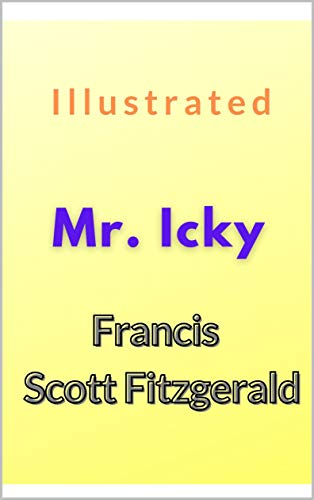 Mr. Icky Illustrated (English Edition)
