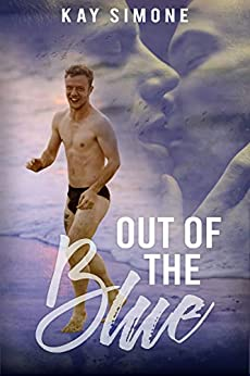 Out of the Blue by [Kay Simone]