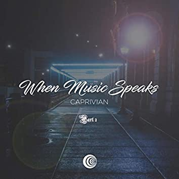 When Music Speaks Part 2