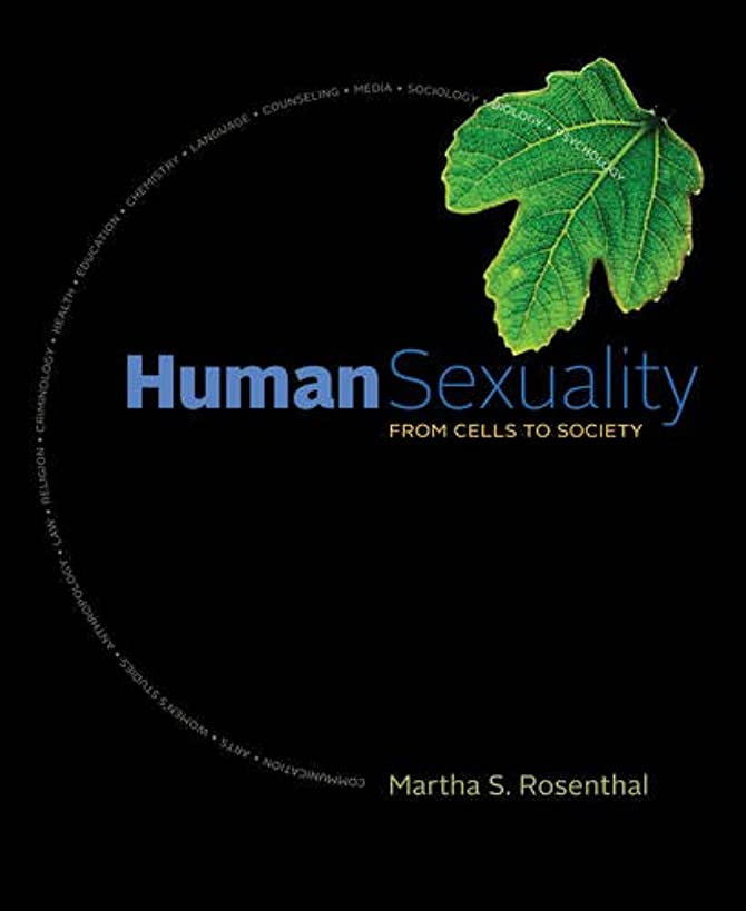 Human Sexuality: From Cells to Society