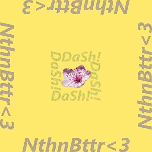 Nthnbttr<3