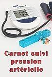 Carnet suivi pression artérielle: cahier de mesure de tension artérielle, fréquences cardiaques et notes, 120 pages, format A5 (14,8x21 cm)