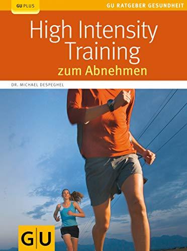 High Intensity Training zum Abnehmen (GU Ratgeber Gesundheit)