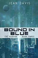 Bound In Blue (The Narvan)