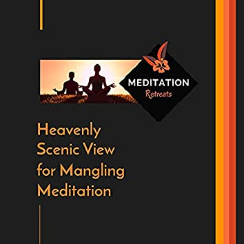 Heavenly Scenic View For Mangling Meditation