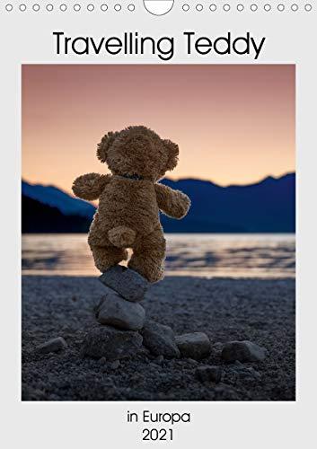 Travelling Teddy in Europa (Wandkalender 2021 DIN A4 hoch)