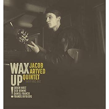 Wax Up!