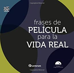 Frases De Pelicula Para La Vida Real Colección Cinefilia Spanish Edition Kindle Edition By Libros Algarabía Humor Entertainment Kindle Ebooks