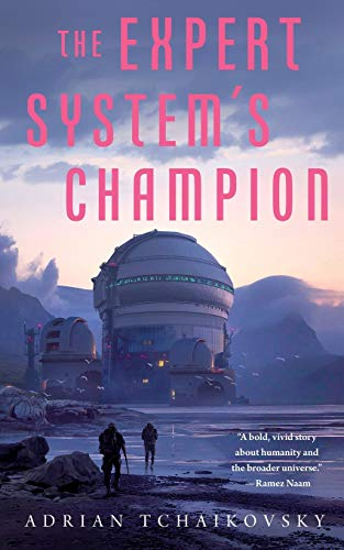 Compare Textbook Prices for Expert System's Champion The Expert System's Brother, 2  ISBN 9781250766397 by Tchaikovsky, Adrian
