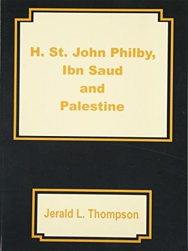 H. St. John Philby, IBN Saud and Palestine
