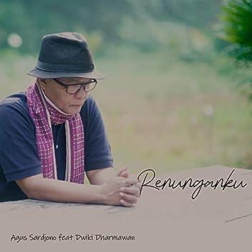 Renunganku (feat. Dwiki Dharmawan)
