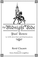The Midnight Ride of Paul Revere: For Satb Divisi Choir and Wind Symphony