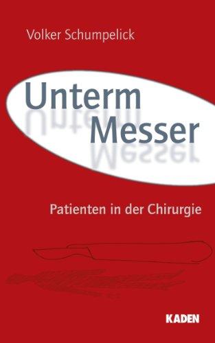 Unterm Messer: Patienten in der Chirurgie