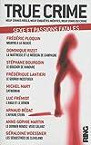 True Crime - Tome 2 Sexe et passions fatales (02)