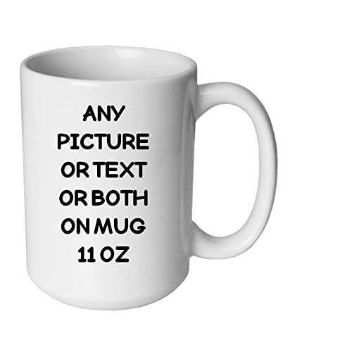 Personalised mug any text message logo or image (photo) printed onto a white 11oz mug Fast delivery ( remember to pick more than a mug at the checkout )