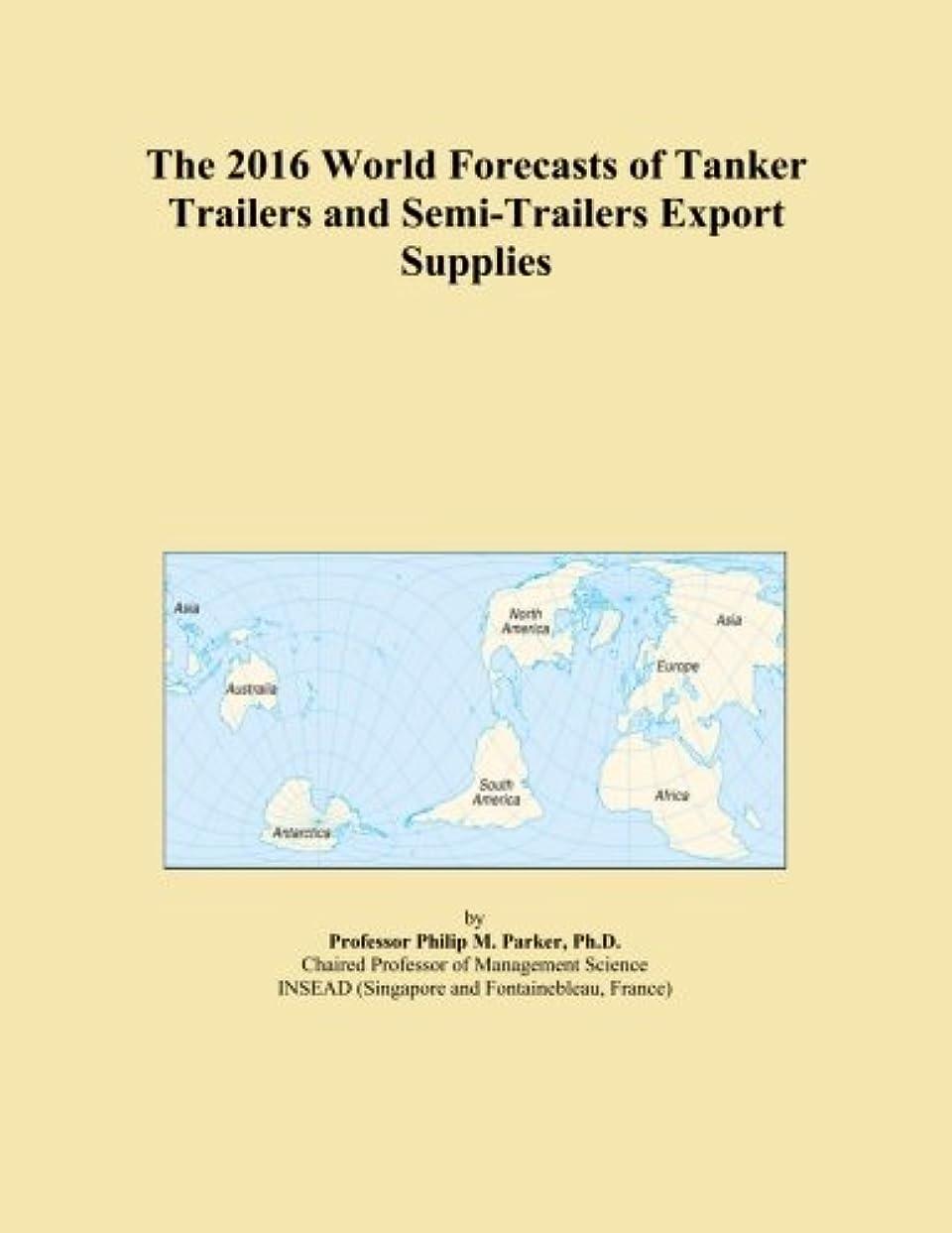 犯罪やさしいすずめThe 2016 World Forecasts of Tanker Trailers and Semi-Trailers Export Supplies