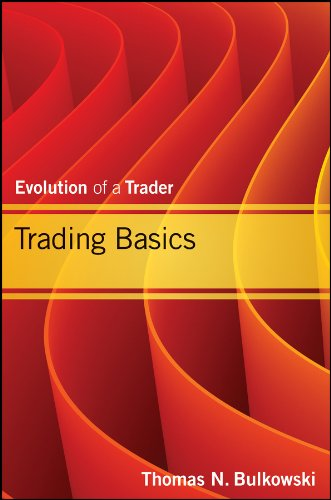 Trading Basics: Evolution of a Trader (Wiley Trading Book 597) (English Edition)