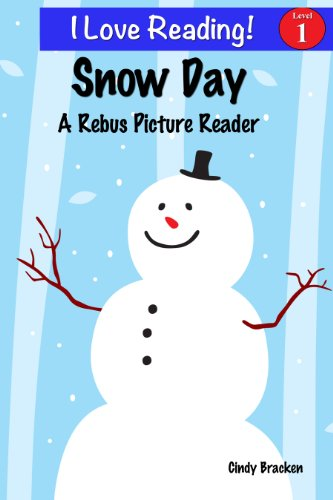 Snow Day: A Rebus Picture Reader