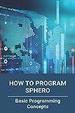 How To Program Sphero: Basic Programming Concepts: Sphero Bolt Sound