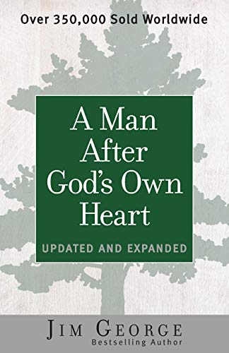 Man After God's Own Heart, A: Updated and Expanded