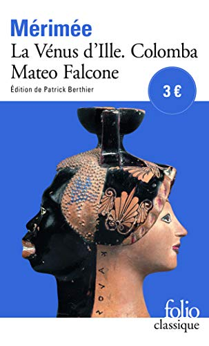 """La Vénus d'Ille, suivi de """"Colomba"""" et de """"Mateo Falcone"""""""