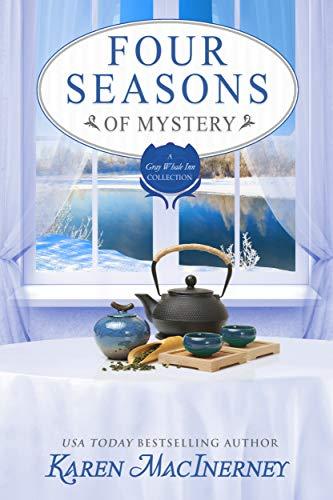 Four Seasons of Mystery: A Gray Whale Inn Cozy Mystery Story Collection (Gray Whale Inn Mysteries)