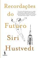 Recordações do Futuro (Portuguese Edition)