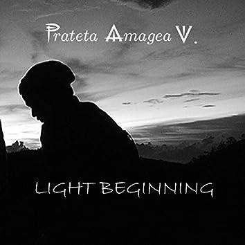 Light Beginning