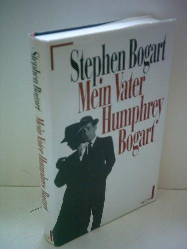 Mein Vater Humphrey Bogart.