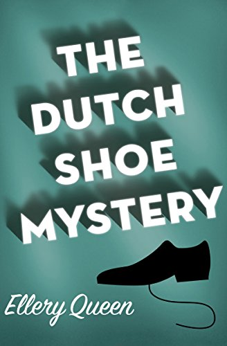The Dutch Shoe Mystery: A Problem in Deduction