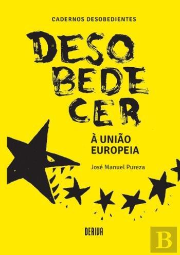 Desobedecer à União Europeia