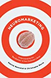 Neuromarketing: Understanding the Buy Buttons in Your Customer's Brain (English Edition)