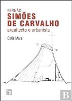 Fernão Simões de Carvalho (Portuguese Edition)
