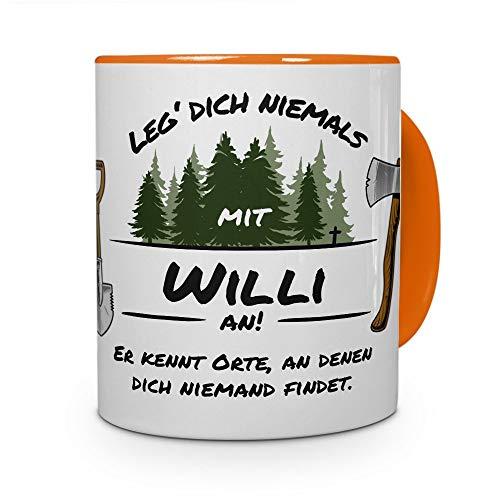 printplanet Tasse - Leg Dich Nicht mit Willi an - Namenstasse, Kaffeebecher, Mug, Becher, Kaffeetasse - Farbe Orange