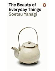 The Beauty of Everyday Things (Penguin Modern Classics)