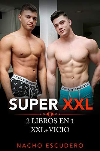 SUPER XXL (2 LIBROS EN 1) XXL+VICIO (Spanish Edition)