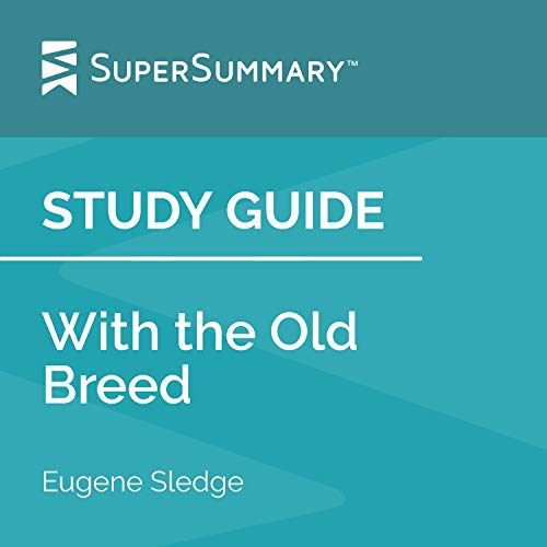 Study Guide: With the Old Breed by E.B. Sledge cover art