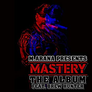 Mastery (feat. Brew Hunter)
