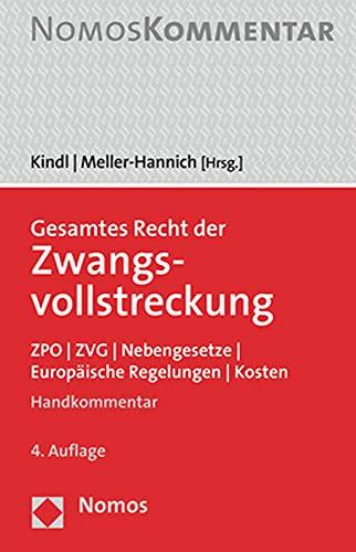 Gesamtes Recht der Zwangsvollstreckung: ZPO | ZVG | Nebengesetze | Europäische Regelungen | Kosten