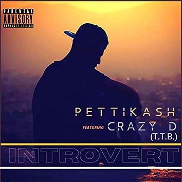 Introvert (feat. Crazy D)