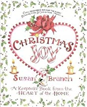[(Christmas Joy : A Keepsake Book from the Heart of the Home)] [By (author) Susan Branch] published on (November, 1995)