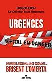 Urgences - Hôpital en danger