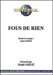 FOUS DE RIEN