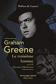 Le Troisième homme par Graham Greene