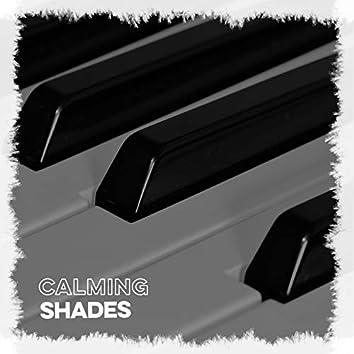 # Calming Shades