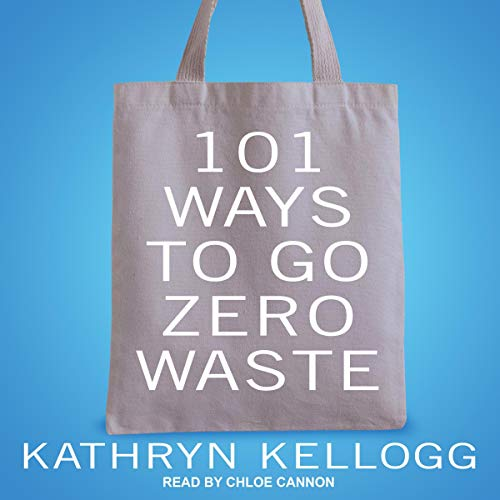 101 Ways to Go Zero Waste Titelbild