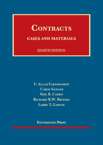 Compare Textbook Prices for Contracts: Cases and Materials University Casebook Series 8 Edition ISBN 9781609300975 by Farnsworth, E. Allan,Sanger, Carol,Cohen, Neil B. C,Brooks, Richard R.W.,Garvin, Larry T.