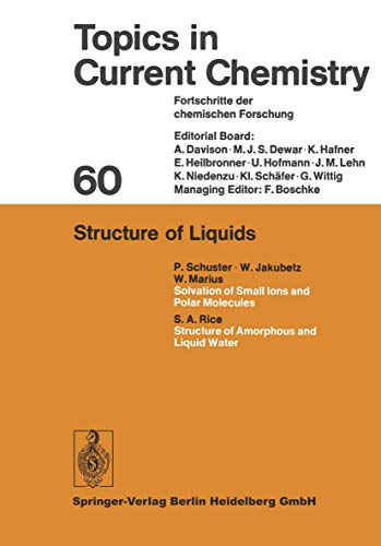 Structure of Liquids (Topics in Current Chemistry (60), Band 60)