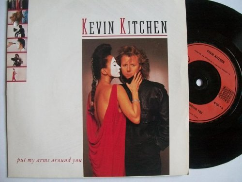 KEVIN KITCHEN - PUT MY ARMS AROUND YOU - 7